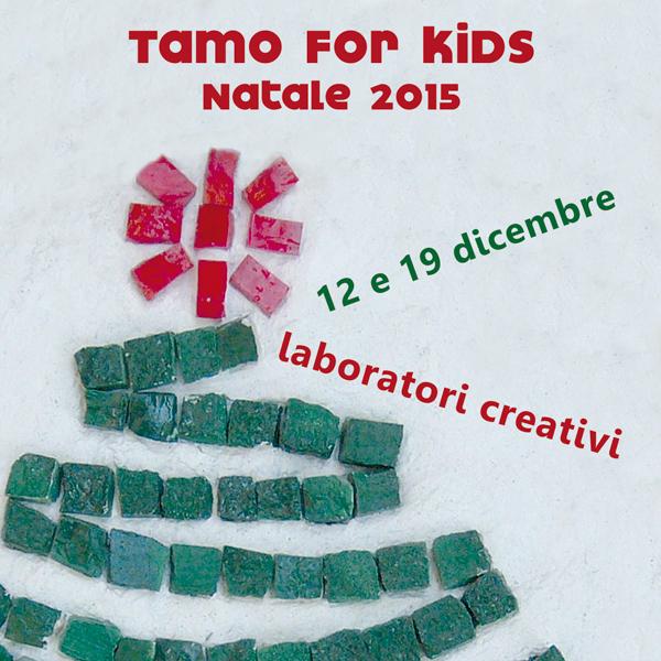 """Sabato 12 e sabato 19 dicembre il Natale è """"Speciale"""" con i laboratori di TAMO"""