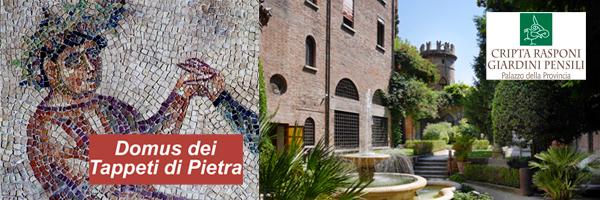 La Domus dei Tappeti di Pietra e la Cripta Rasponi - Giardini pensili