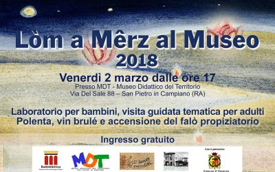 Annullato per maltempo il Lòm a Mêrz al Museo MDT del 2 marzo 2018