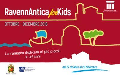 RavennAntica for Kids 2018 (ottobre – dicembre) La rassegna dedicata ai più piccoli 5-11 anni