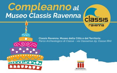 Compleanno al Museo CLASSIS RAVENNA