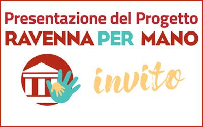 Ravenna per Mano: giovedì 12 dicembre presentazione del progetto